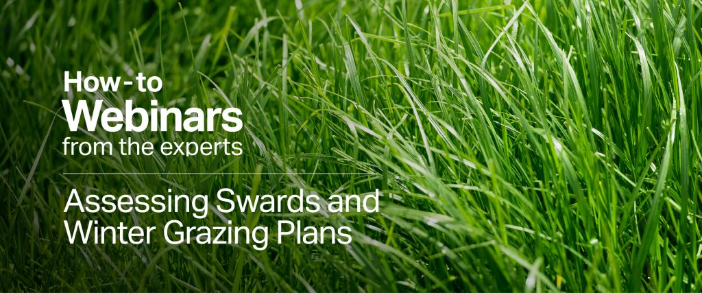 Webinar: Assessing Swards and Winter Grazing Plans Webinars Assessing Swards and Winter Grazing Plans
